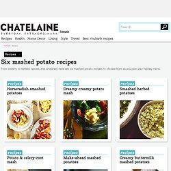 Six mashed potato recipes