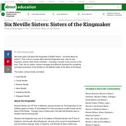 Six Neville Sisters: Sisters of the Kingmaker