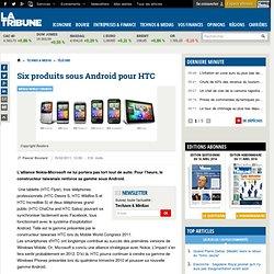 Six produits sous Android pour HTC