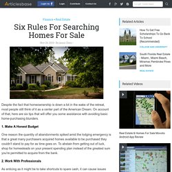 Six Rules For Searching Homes For Sale