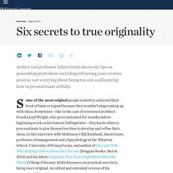 Six secrets to true originality