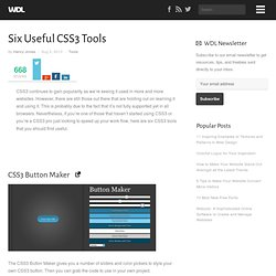 Six Useful CSS3 Tools