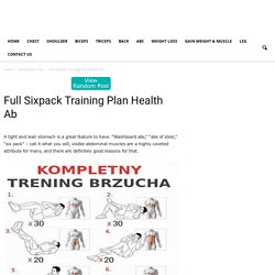 Full Sixpack Training Plan Health Ab - Easy Fitness Tips