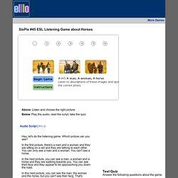 SixPix #45 ESL Listening Game about Horses