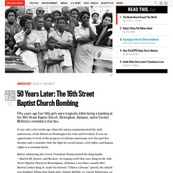 50 Years Later: The Sixteenth Street Baptist Church Bombing