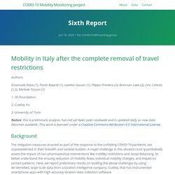 COVID-19 Mobility Monitoring project 19/06/20 Mobility in Italy after the complete removal of travel restrictions
