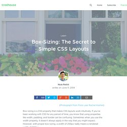 Box-Sizing: The Secret to Simple CSS Layouts