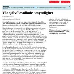 Dagens Nyheter: Vår självförvållade omyndighet