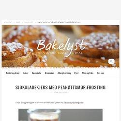 Bakelyst — Sjokoladekjeks med peanøttsmør-frosting