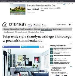 Zdjęcie nr 1 w galerii - Połączenie stylu skandynawskiego i loftowego w poznańskim mieszkaniu