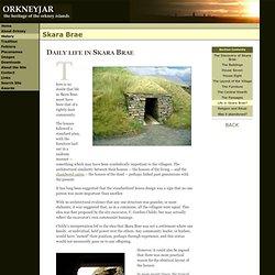 Skara Brae - Daily life in Skara Brae