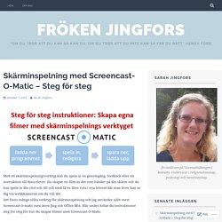 Skärminspelning med Screencast-O-Matic – Steg för steg – Fröken Jingfors
