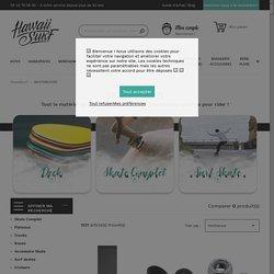 Skateboard - Achat/Vente - Hawaiisurf.com