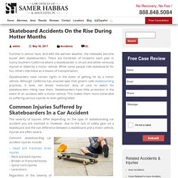 Skateboard Accidents On the Rise During Hotter Months - Samer Habbas & Associates