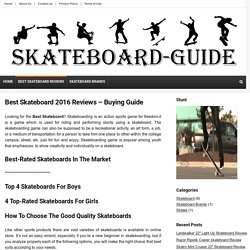 Top 10 Best Skateboard 2016 -Detailed Reviews & Buying Guide