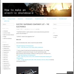 Electric skateboard component list – the electronics