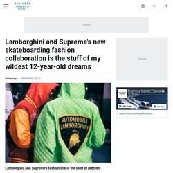Lamborghini and Supreme's new skateboarding fashion collaboration is the stuff of my wildest 12-year-old dreams