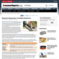 Skechers Shape-Ups: A wobbly experience
