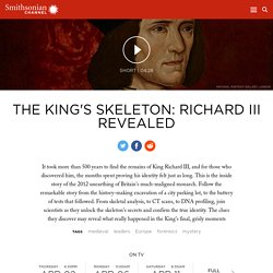 The King's Skeleton: Richard III Revealed