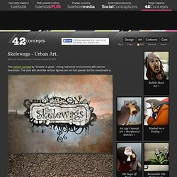 Skelewags - Urban Art - Baekdal.com