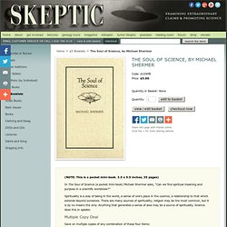 Shop Skeptic: The Soul of Science, by Michael Shermer