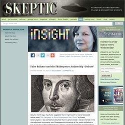 "False Balance and the Shakespeare Authorship ""Debate"""