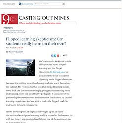 Flipped learning skepticism: Can students really learn on their own? - Casting Out Nines