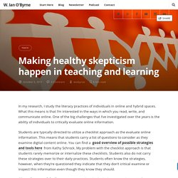 Making healthy skepticism happen in teaching and learning