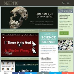 Skeptic » Home » The Skeptics Society &asmp; Skeptic magazine