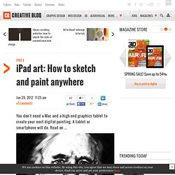 iPad art: How to sketch and paint anywhere