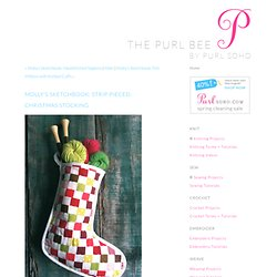 Molly's Sketchbook: Strip Pieced Christmas Stocking - Knitting Crochet Sewing Crafts Patterns and Ideas!