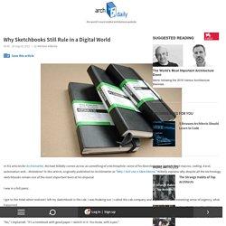Why Sketchbooks Still Rule in a Digital World