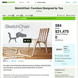 SketchChair: Furniture Designed by You by Diatom
