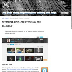Sketchfab Uploader Extension for SketchUp - by [as]