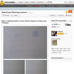 Sketching & Drawing Lessons : Getting started - Lines, Points, Squares, Circles and Triangles