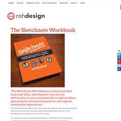 The Sketchnote Workbook - Designer Mike Rohde