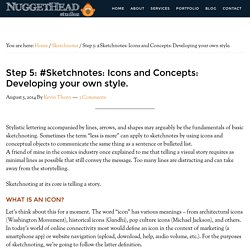 Step 5: #Sketchnotes: Icons and Concepts: Developing your own style. - Nuggethead Studioz