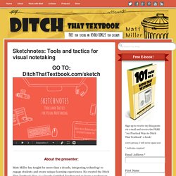 Sketchnotes: Tools and tactics for visual notetaking