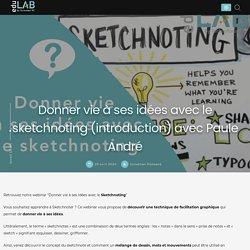 Donner vie à ses idées avec le sketchnoting (introduction) avec Paule André - Edulab