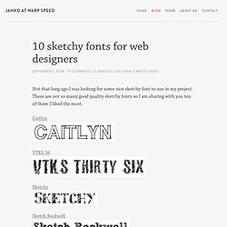 10 sketchy fonts for web designers