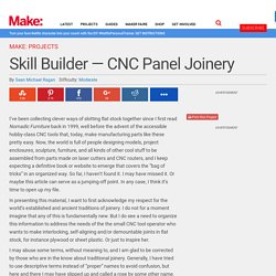 Skill Builder — CNC Panel Joinery