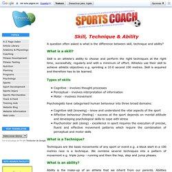 Skill, Technique and ability