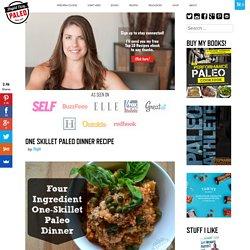 One Skillet Paleo Dinner Recipe – Stupid Easy Paleo