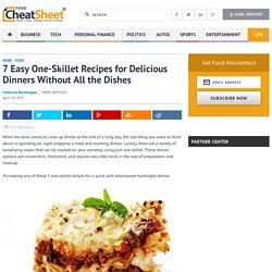 7 Easy One-Skillet Recipes for Delicious Dinners Without All the Dishes - Part 4