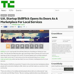 U.K. Startup SkillFlick Opens Its Doors As A Marketplace For Local Services — Starting In London