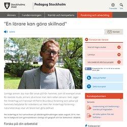 """""""En lärare kan göra skillnad"""" - Pedagog Stockholm"""
