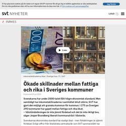 Ökade skillnader mellan fattiga och rika i Sveriges kommuner