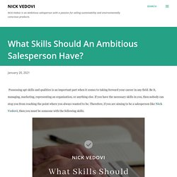 What Skills Should An Ambitious Salesperson Have?