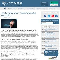 Les 'soft skills' dans l'emploi comptable - ComptaJob