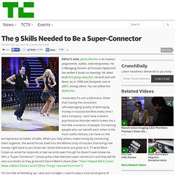 The 9 Skills Needed to Be a Super-Connector